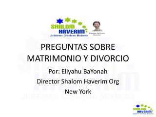 PREGUNTAS SOBRE MATRIMONIO Y DIVORCIO