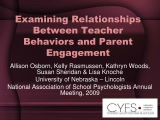 Examining Relationships Between Teacher Behaviors and Parent Engagement