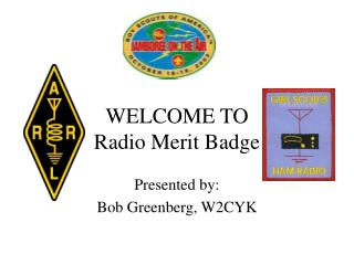 WELCOME TO Radio Merit Badge