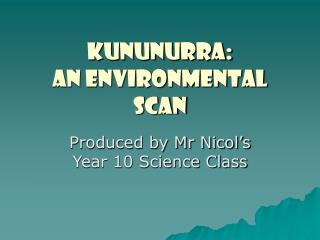 Kununurra: An Environmental Scan