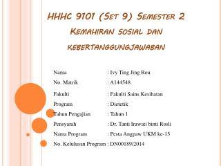 HHHC 9101 (Set 9) Semester 2 Kemahiran sosial dan kebertanggungjawaban