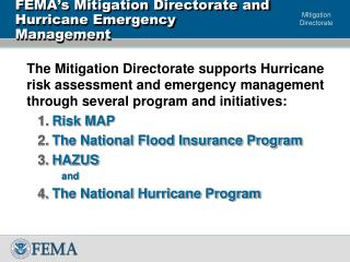 FEMA s Mitigation Directorate and  Hurricane Emergency Management