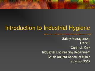 Introduction to Industrial Hygiene