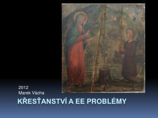 Křesťanství a  EE problémy