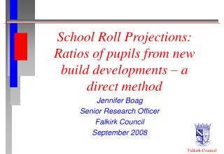 School Roll Projections: Ratios of pupils from new build developments – a direct method
