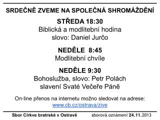 Sbor Církve bratrské v Ostravě             s borová oznámení 24 . 11 . 2013