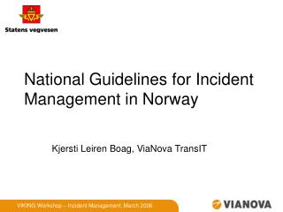 National Guidelines for Incident Management in Norway