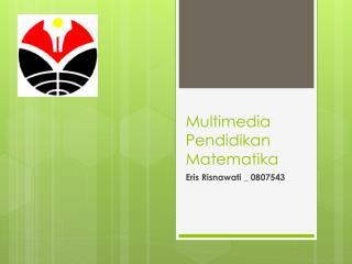 Multimedia  P endidikan Matematika