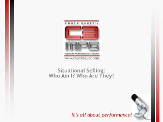 Situational Selling: Who Am I Who Are They