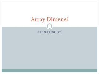 Array Dimensi