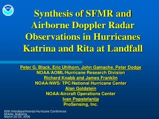 Synthesis of SFMR and Airborne Doppler Radar Observations in Hurricanes Katrina and Rita at Landfall