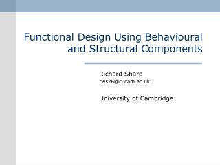 Functional Design Using Behavioural and Structural Components