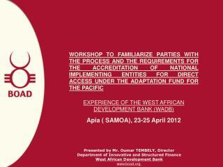 Apia ( SAMOA), 23-25 April 2012