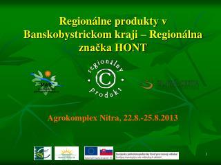 Regionálne produkty v Banskobystrickom kraji – Regionálna značka HONT