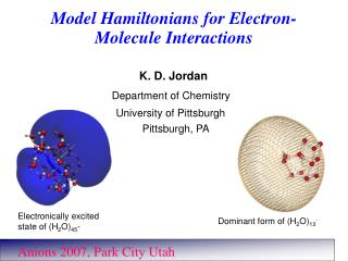 Model Hamiltonians for Electron-Molecule Interactions