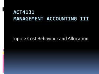 ACT4131  Management Accounting III
