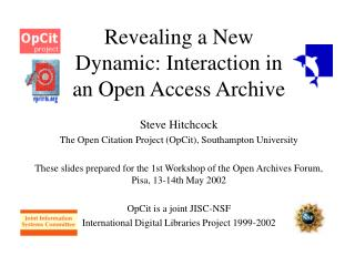 Revealing a New Dynamic: Interaction in an Open Access Archive