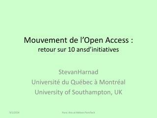 Mouvement  de  l'Open  Access : retour  sur  10  ansd'initiatives