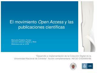 El movimiento  Open Access  y las publicaciones científicas