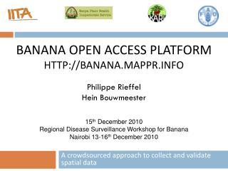 Banana Open Access Platform HTTP://BANANA.mappr