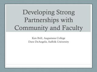 Developing Strong Partnerships with Community and Faculty