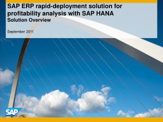 SAP ERP rapid-deployment solution for profitability analysis with SAP HANA  Solution Overview