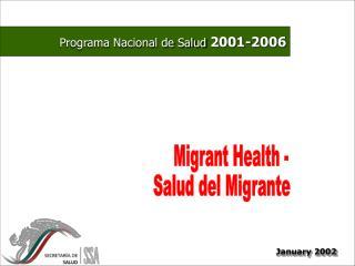 Migrant Health -