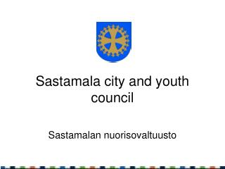 Sastamala city and youth council