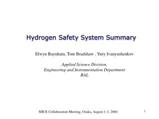 Hydrogen Safety System Summary