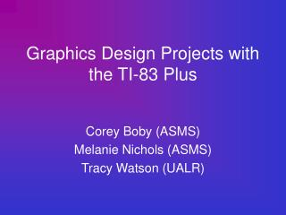 Graphics Design Projects with the TI-83 Plus