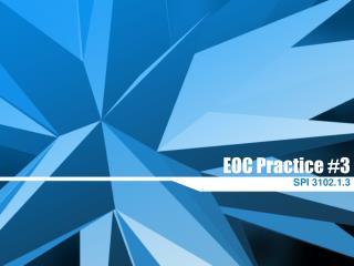 EOC Practice #3