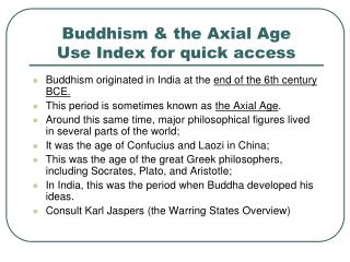 Buddhism & the Axial Age Use Index for quick access