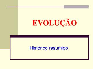 EVOLU  O