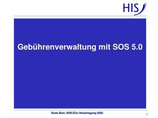 Gebührenverwaltung mit SOS 5.0