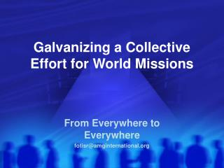 Galvanizing a Collective Effort for World Missions