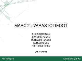 MARC21: VARASTOTIEDOT