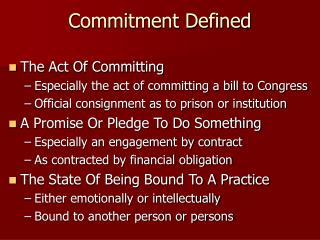 Commitment Defined
