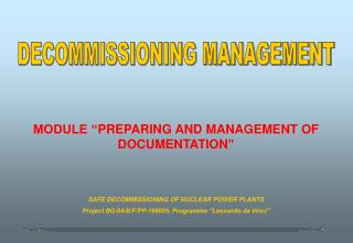 "MODULE "" PREPARING AND MANAGEMENT OF DOCUMENTATION """