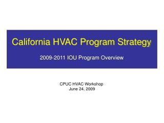 California HVAC Program Strategy