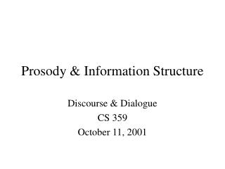 Prosody & Information Structure
