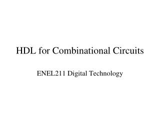 HDL for Combinational Circuits