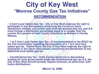 "City of Key West ""Monroe County Gas Tax Initiatives"""