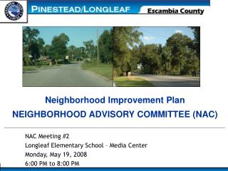Neighborhood Improvement Plan  NEIGHBORHOOD ADVISORY COMMITTEE (NAC)
