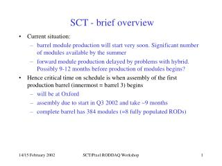 SCT - brief overview