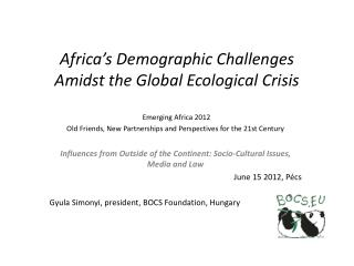 Africa's Demographic Challenges Amidst the Global Ecological Crisis
