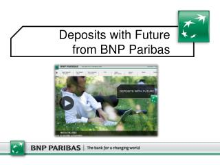 Deposits with Future from BNP Paribas