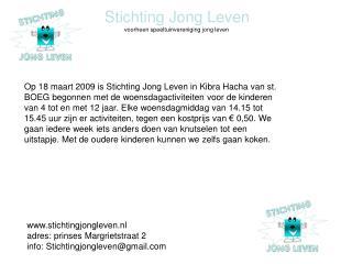 Stichting Jong Leven             voorheen speeltuinvereniging jong leven