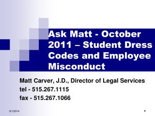 Ask Matt - October 2011 – Student Dress Codes and Employee Misconduct