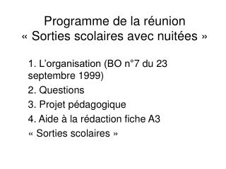Programme de la réunion  « Sorties scolaires avec nuitées »