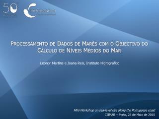Processamento de Dados de Marés com o Objectivo do Cálculo de Níveis Médios do Mar